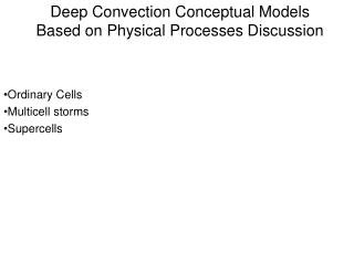 Deep Convection Conceptual Models Based on Physical Processes Discussion