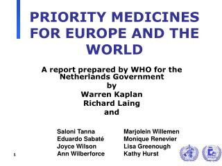 PRIORITY MEDICINES FOR EUROPE AND THE WORLD