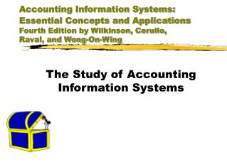 Accounting Information Systems: Essential Concepts and Applications  Fourth Edition by Wilkinson, Cerullo, Raval, and Wo