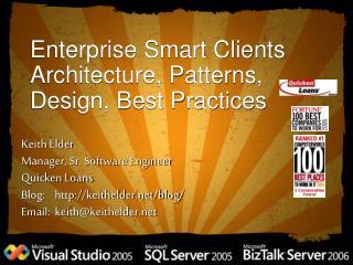 Enterprise Smart Clients Architecture, Patterns, Design, Best Practices