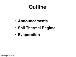 Soil Physics 2010