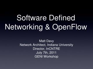 Software Defined Networking  OpenFlow