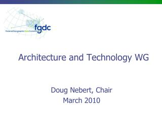 Architecture and Technology WG