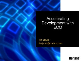 Accelerating Development with ECO