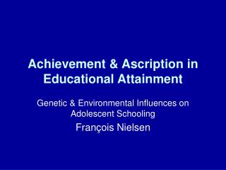 Achievement  Ascription in Educational Attainment