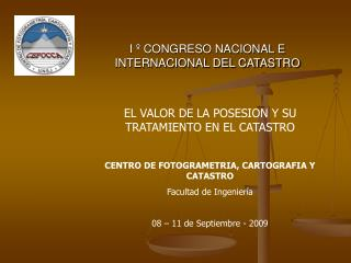 I   CONGRESO NACIONAL E INTERNACIONAL DEL CATASTRO