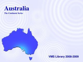 Australia The Continent Series