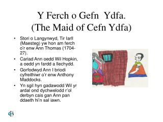 Y Ferch o Gefn  Ydfa. The Maid of Cefn Ydfa