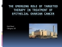 The emerging role of targeted therapy in treatment of epithelial ovarian cancer
