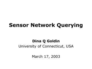 Sensor Network Querying
