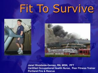 Fit To Survive