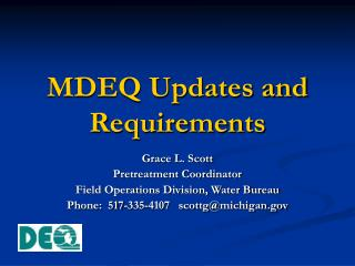MDEQ Updates and Requirements