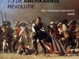 7.3 De Amerikaanse revolutie
