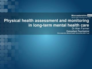 Physical health assessment and monitoring in long-term mental health care