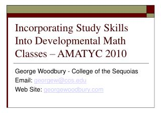 Incorporating Study Skills Into Developmental Math Classes   AMATYC 2010