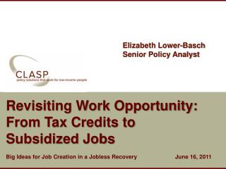 Revisiting Work Opportunity: From Tax Credits to  Subsidized Jobs
