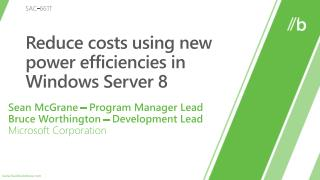 Reduce costs using new power efficiencies in Windows Server 8