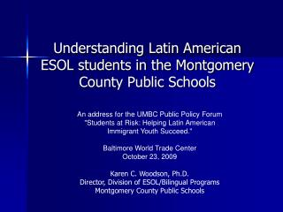Understanding Latin American ESOL students in the Montgomery County Public Schools