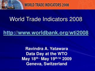 4th Thematic Category of the World Trade Indicators (WTI) database: