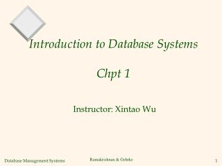 Introduction to Database Systems  Chpt 1