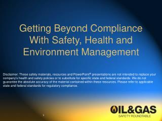 Getting Beyond Compliance With Safety, Health and Environment Management