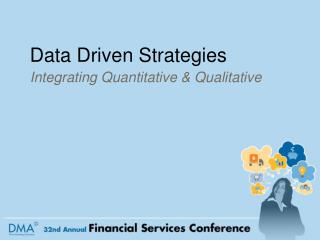 Data Driven Strategies