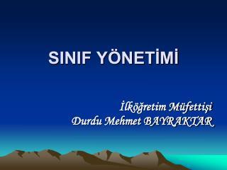 SINIF Y NETIMI