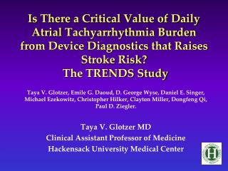 Is There a Critical Value of Daily Atrial Tachyarrhythmia Burden from Device Diagnostics that Raises Stroke Risk  The TR