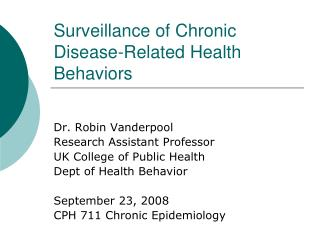 Surveillance of Chronic Disease-Related Health Behaviors