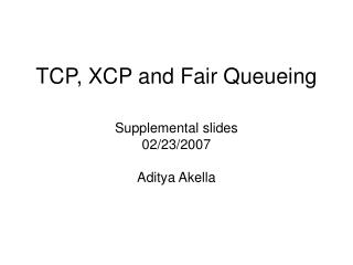 TCP, XCP and Fair Queueing