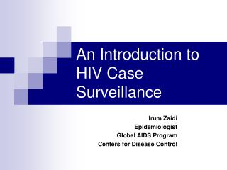 An Introduction to HIV Case Surveillance