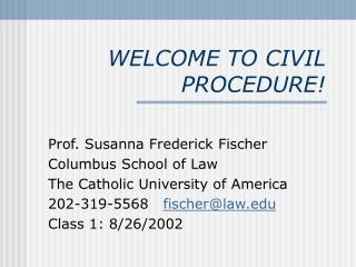 WELCOME TO CIVIL PROCEDURE
