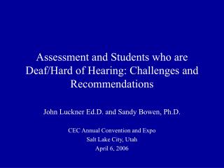 Assessment and Students who are Deaf