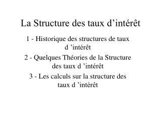 La Structure des taux d int r t