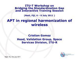 APT in regional harmonization of wireless