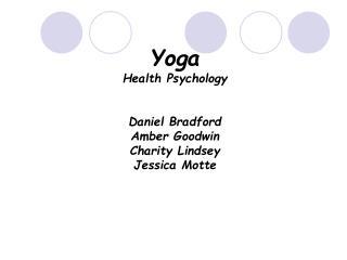 Yoga Health Psychology   Daniel Bradford Amber Goodwin Charity Lindsey Jessica Motte
