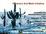 Arizona s Anti-Meth Initiative