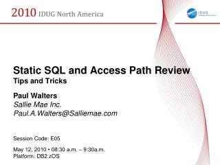 Static SQL and Access Path Review Tips and Tricks