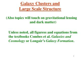 Galaxy Clusters and  Large Scale Structure