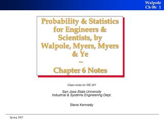 Probability  Statistics for Engineers  Scientists, by Walpole, Myers, Myers  Ye   Chapter 6 Notes