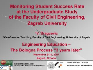 Monitoring Student Success Rate at the Undergraduate Study of the Faculty of Civil Engineering,  Zagreb University