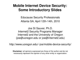 Mobile Internet Device Security: Some Introductory Slides