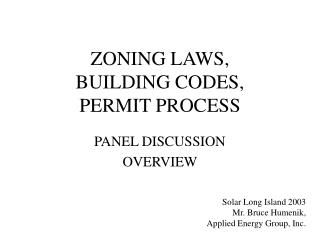 ZONING LAWS,  BUILDING CODES,  PERMIT PROCESS