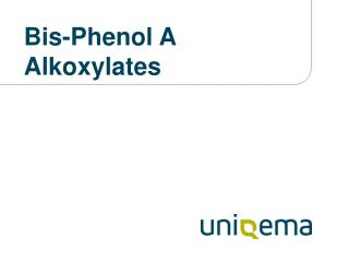 Bis-Phenol A  Alkoxylates