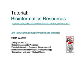 Tutorial:  Bioinformatics Resources