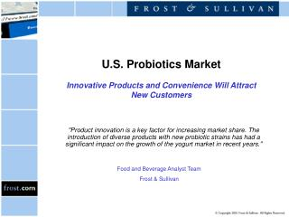 U.S. Probiotics Market  Innovative Products and Convenience Will Attract New Customers