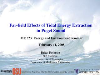 Tidal Energy in Puget Sound  Modeling Extraction Effects  Model Application to Puget Sound
