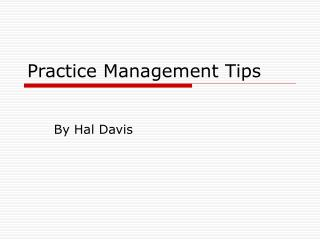 Practice Management Tips