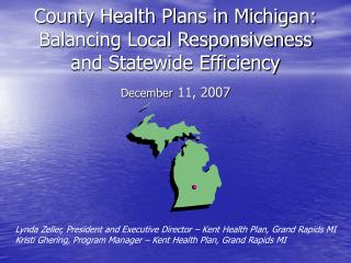 County Health Plans in Michigan: Balancing Local Responsiveness and Statewide Efficiency