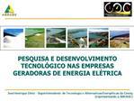 PESQUISA E DESENVOLVIMENTO TECNOL GICO NAS EMPRESAS GERADORAS DE ENERGIA EL TRICA